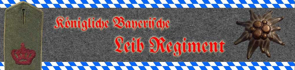 Website of the Königliche Bayrische Leib Regiment (1. Leib Rgt.) banner art